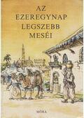 Az ezeregynap legszebb meséi - Vázsonyi Endre