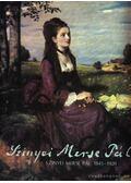 Szinyei Merse Pál 1845-1920 - Végvári Lajos