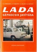 Lada gépkocsik javítása - Versigora, V. A., Ignatov, A. P., Zelcer, V. J., Pjátkov, K. B.