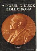 A Nobel-díjasok kislexikona - Vészits Ferencné (szerk.)
