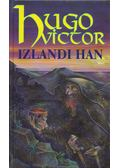 Izlandi Han - Victor Hugo
