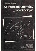 Az irodalomtudomány ''provokációja'' - Vilcsek Béla