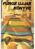 Fürge ujjak könyve 1977. - Villányi Emilné (szerk.)