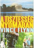 A tisztesség nyomában - Vince Flynn