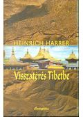 Visszatérés Tibetbe - Harrer, Heinrich