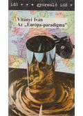 Az Európa-paradigma - Vitányi Iván