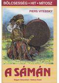 A sámán - Vitebsky, Piers
