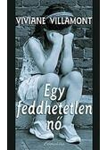 Egy feddhetetlen nő - Viviane Villamont