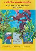 Vízinövények természetes gondozása