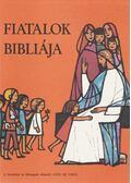 Fiatalok Bibliája - Vries, Anne De