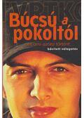 Pokoli történetek... és ami azóta történt - Vujity Tvrtko