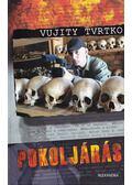 Pokoljárás - Vujity Tvrtko