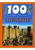 100 állomás - 100 kaland: Lovagkor - Walker, Jane