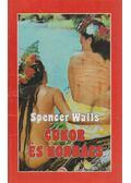 Cukor és korbács - Walls, Spencer