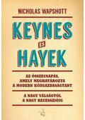 Keynes és Hayek - Wappshott, Nicholas