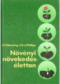 Növényi növekedés-élettan - Wareing, P. F., Phillips, I. D. J.