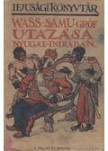 Wass Samu gróf utazása Nyugat-Indiában