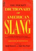 The Pocket Dictionary of American Slang - Wentworth, Harold, Flexner, Stuart Berg