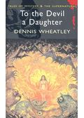 To the Devil a Daughter - Wheatley, Dennis