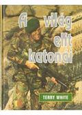 A világ elit katonái - White, Terry
