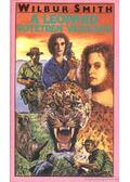 A leopárd sötétben vadászik - Wilbur Smith