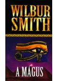 A Mágus - Wilbur Smith