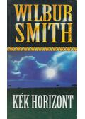 Kék horizont - Wilbur Smith