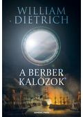 A berber kalózok - William Dietrich