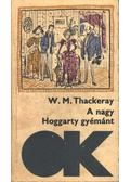A nagy Hoggarty-gyémánt - William Makepeace Thackeray