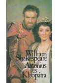 Antonius és Kleopátra - William Shakespeare