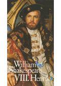 VIII. Henrik - William Shakespeare