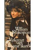 Vízkereszt vagy amit akartok - William Shakespeare