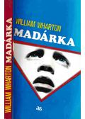 Madárka - William Wharton