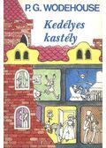 Kedélyes kastély - Wodehouse, Pelham Grenville