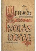 Az új idők nótáskönyve - Wolfner-Farkas István