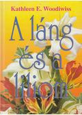 A láng és a liliom - Woodiwiss, Kathleen E.