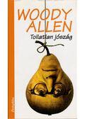 Tollatlan jószág - Woody Allen