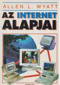 Az internet alapjai - Wyatt, Allen L.