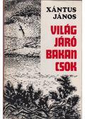 Világjáró bakancsok - Xántus János