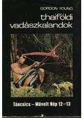 Thaiföldi vadászkalandok - Young, Gordon