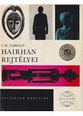 Hairhan rejtélyei - Zabelin, I. M.