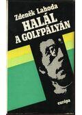 Halál a golfpályán - Zdenek Lahoda