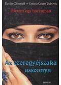 Az ezeregyéjszaka asszonya - Zintgraff, Denise, Vukovic, Emina