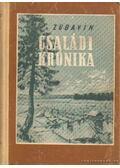Családi krónika - Zubavin, Borisz