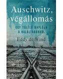 Auschwitz, végállomás - Eddy de Wind