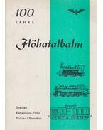 100 Jahre Flöhatalbahn