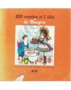 100 recettes et 1 idée de Hongrie - Teszár József, Lontai Egon