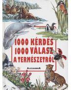 1000 kérdés 1000 válasz a természetről
