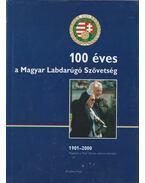 100 éves a Magyar Labdarúgó Szövetség - Hoffer József, Mravik Gusztáv, Rochy Zoltán