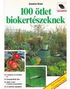 100 ötlet biokertészeknek - Bruns, Susanne